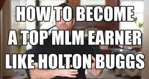Holton-Buggs-Success-Secrets-of-Top-MLM-earners-like-Holton-Buggs